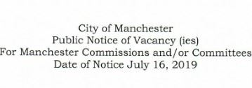 Public Notice of Vacancy (ies) For Manchester Commissions and/or Committees 2019